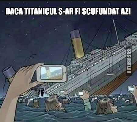 Daca Titanicul s-ar fi scufundat azi