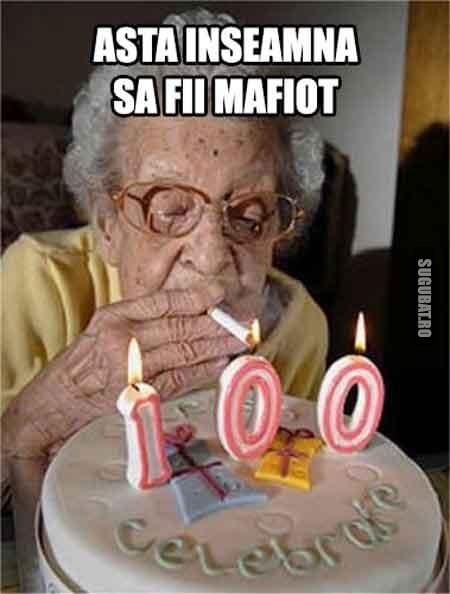 La 100 de ani, asta inseamna sa fii mafiot