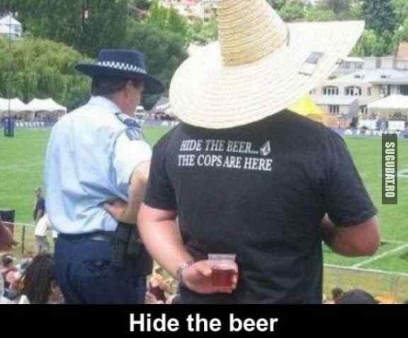 Ascunde berea, politia e aici