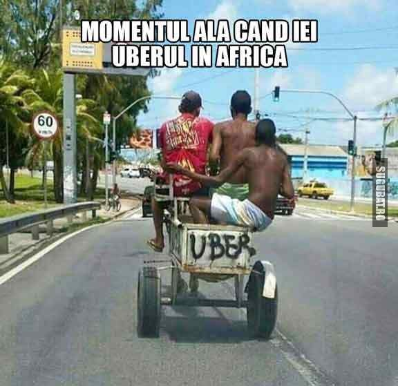 Momentul ala cand iei UBERul in Africa