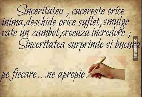 Sinceritatea cucereste orice inima
