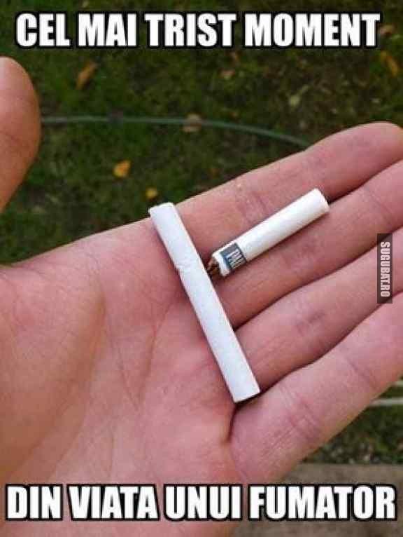 Cel mai trist moment din viata unui fumator
