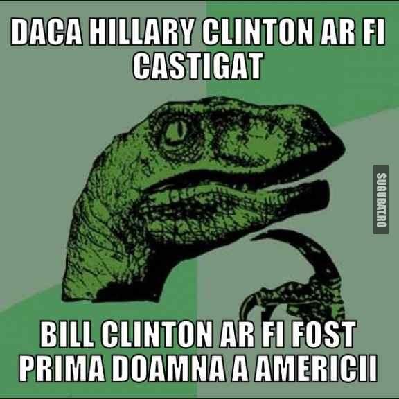 Daca Hillary Clinton ar fi castigat