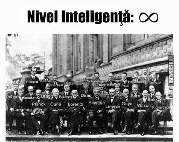 Nivel inteligenta: infinit
