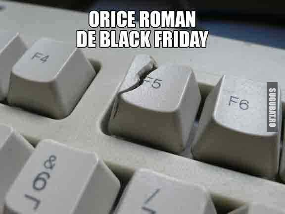 Orice roman de Black Friday