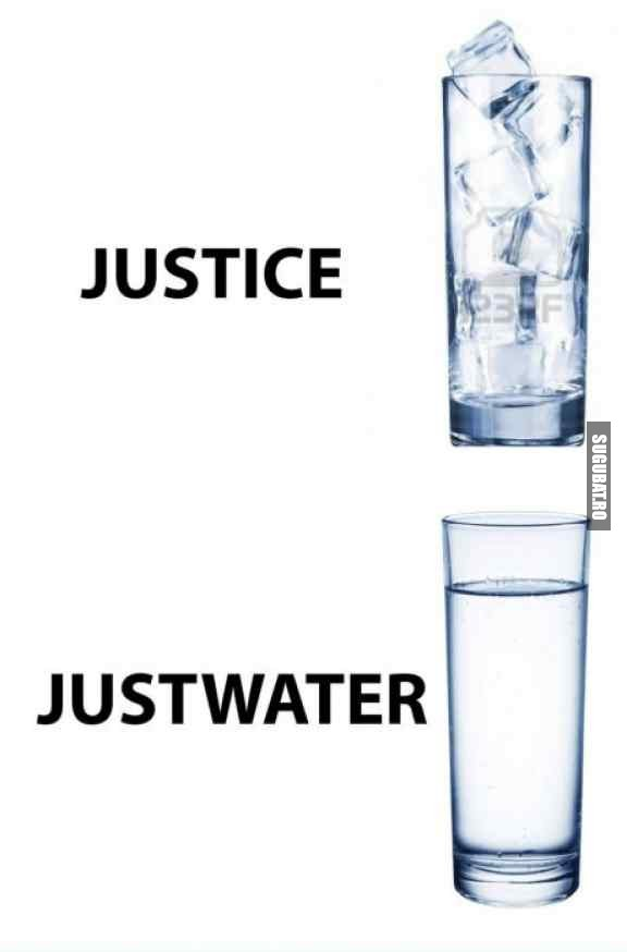 Justice VS Justwater