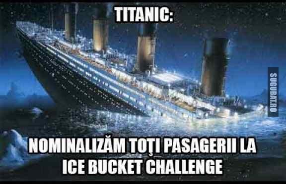 Pe Titanic s-a facut pentru prima data Ice Bucket Challenge