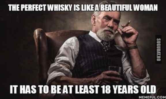 Whisky-ul perfect este ca o femeie frumoasa