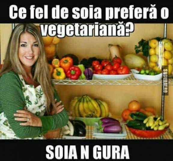 Ce fel de soia prefera o vegetariana?