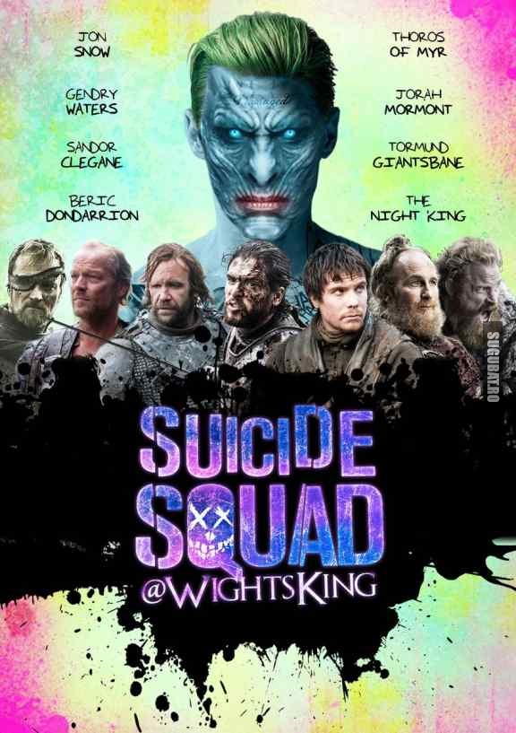 Suicide Squad in Game Of Thrones
