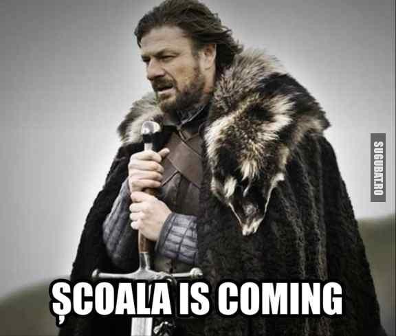 Pregatiti-va...Scoala is coming