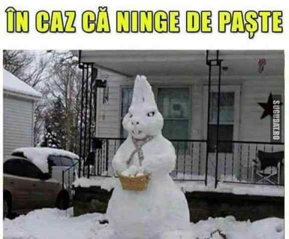 In caz ca ninge de paste
