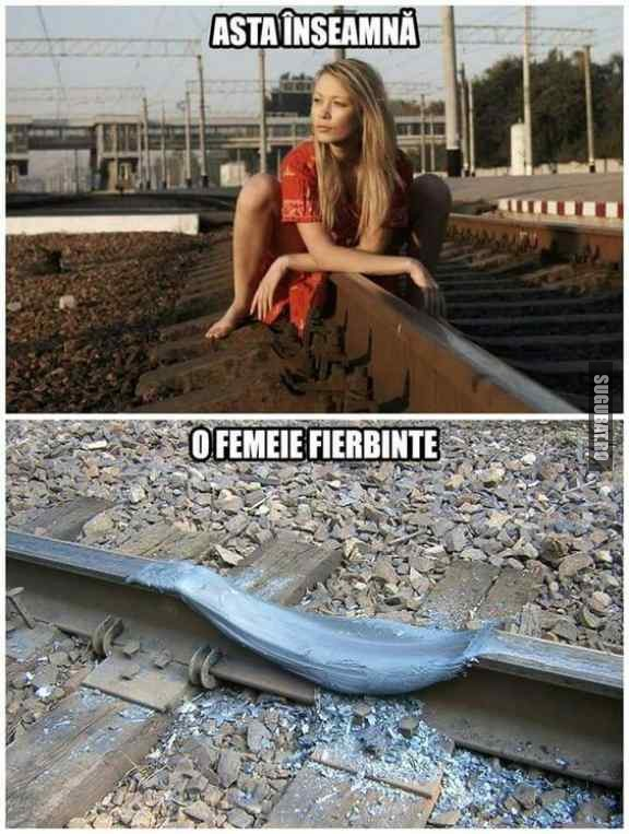 Asta inseamna femeie fierbinte