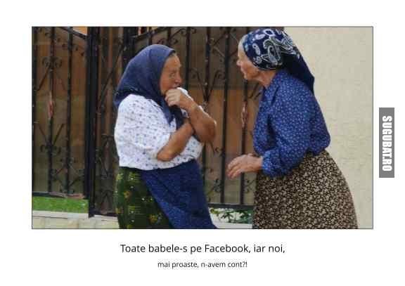 Mai sunt babe pe la sate care nu sunt pe Facebook!!!