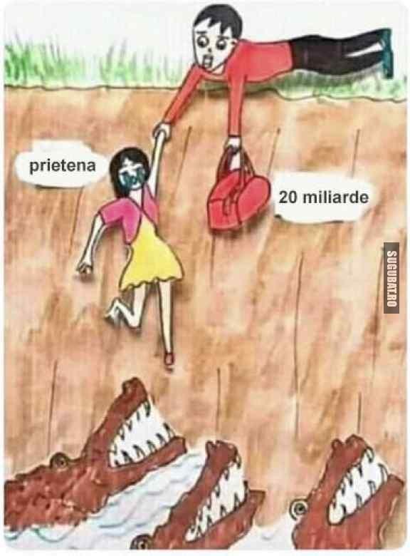Tu ce ai salva, banii sau prietena? 😀
