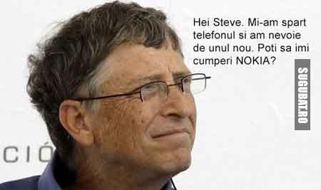 Hei Steve. Mi-am spart telefonul si am nevoie de unul nou. Poti sa imi cumperi NOKIA?